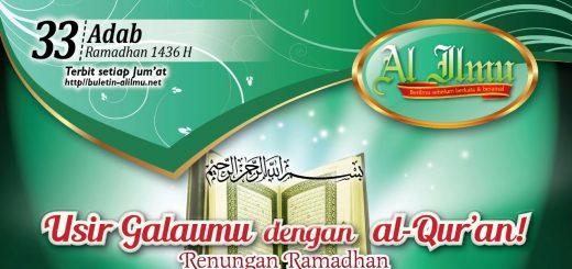 Usir Galaumu dengan al Qur'an! Renungan Ramadhan